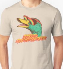 Ducking Motherquacker Unisex T-Shirt