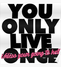 You Only Live Once Poster