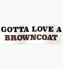 Gotta love a Browncoat Poster