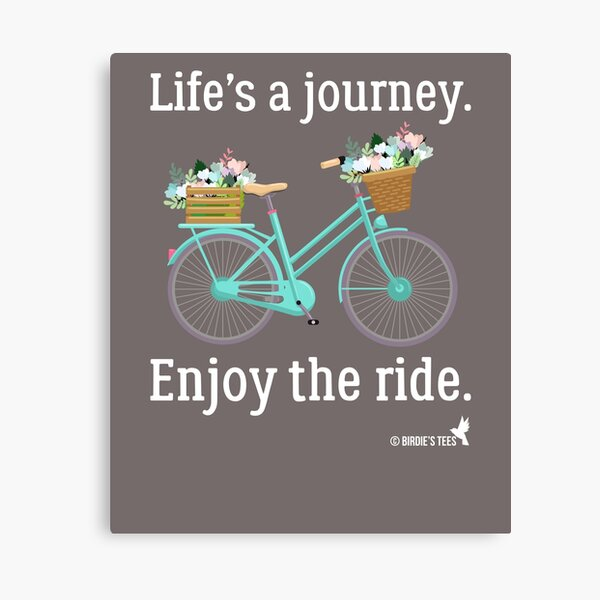 Lifes a Journey Enjoy the Ride Vintage Bicycle Canvas Print