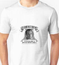 In Gob We Trust Unisex T-Shirt