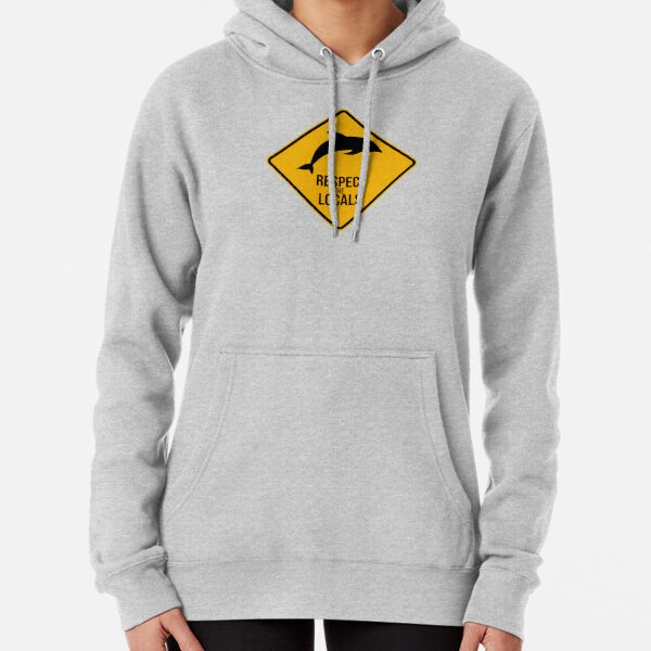 Respect the dolphins - Caution sign Pullover Hoodie