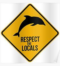 Respect the dolphins - Caution sign Poster