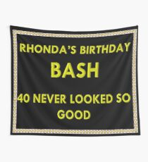 40th BIRTHDAY (MESSAGE FOR YOURS) Wall Tapestry