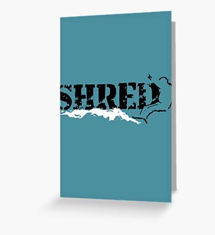 snowboard shred Greeting Card