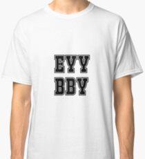 EYY BBY Classic T-Shirt