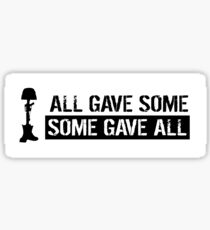 Military: All Gave Some, Some Gave All Sticker
