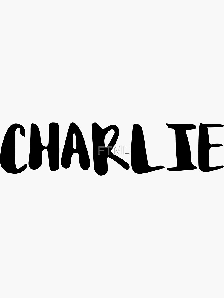 Charlie by FTML