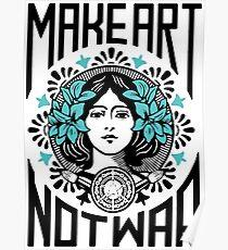 Mach Kunst, nicht Krieg Poster