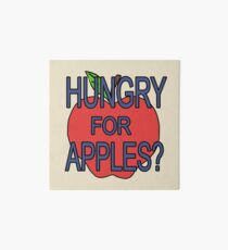 hungry for apples? Art Board