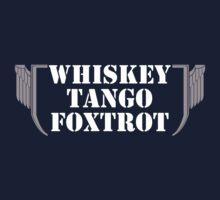 Whiskey Tango Foxtrot.