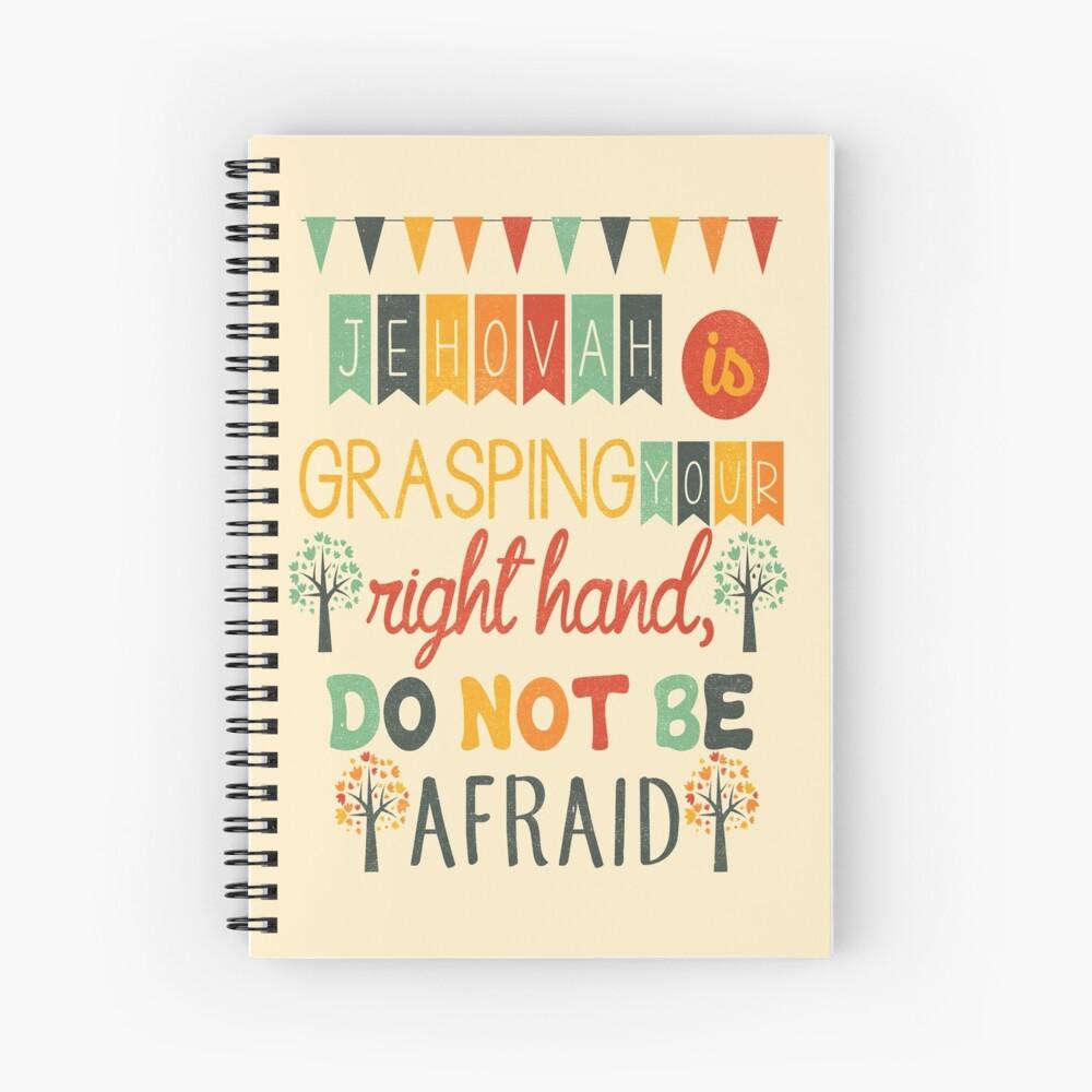Don't Be Afraid Spiral Notebook