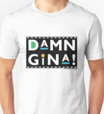 Damn Gina - Martin TV T-Shirt