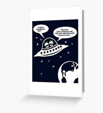 Aliens auf der Suche nach intelligentem Leben / (Gender Sexism ;) Greeting Card