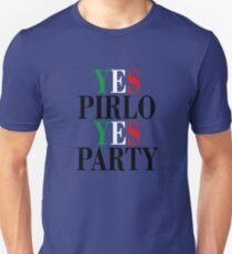 YES PIRLO YES PARTY Unisex T-Shirt