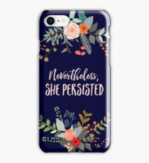 Nevertheless, She Persisted iPhone Case/Skin