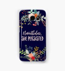 Nevertheless, She Persisted Samsung Galaxy Case/Skin