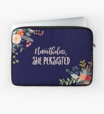 Nevertheless, She Persisted Laptop Sleeve