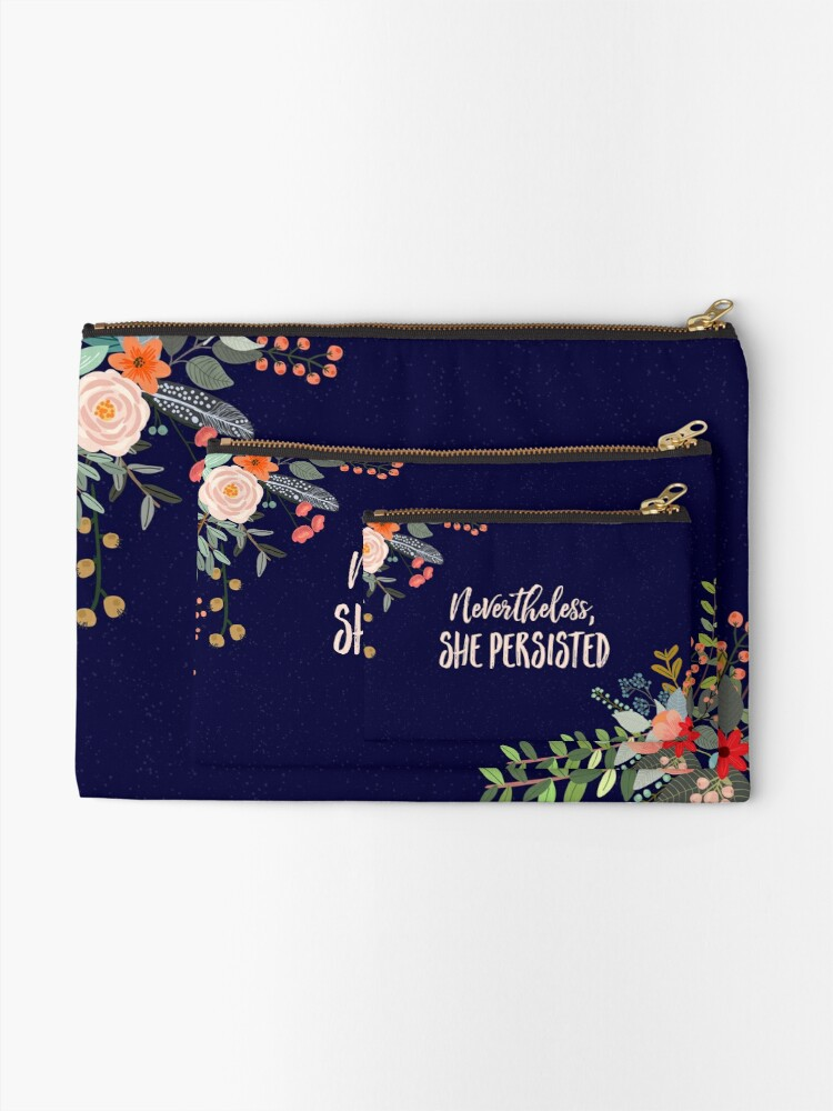 Alternate view of Nevertheless, She Persisted Zipper Pouch