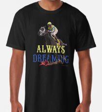 Always Dreaming: Kentucky Derby 2017 Long T-Shirt