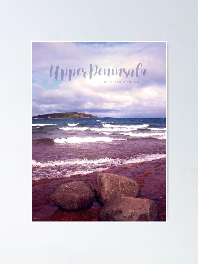 Alternate view of Upper Peninsula Poster