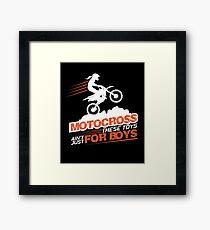 Motocross These Toys Ain't Just For Boys Framed Print