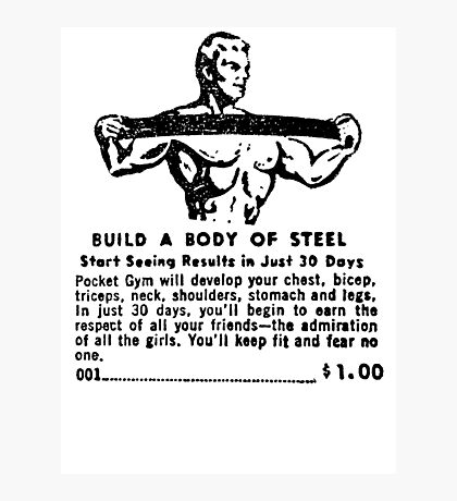 Build a Body of Steel Photographic Print