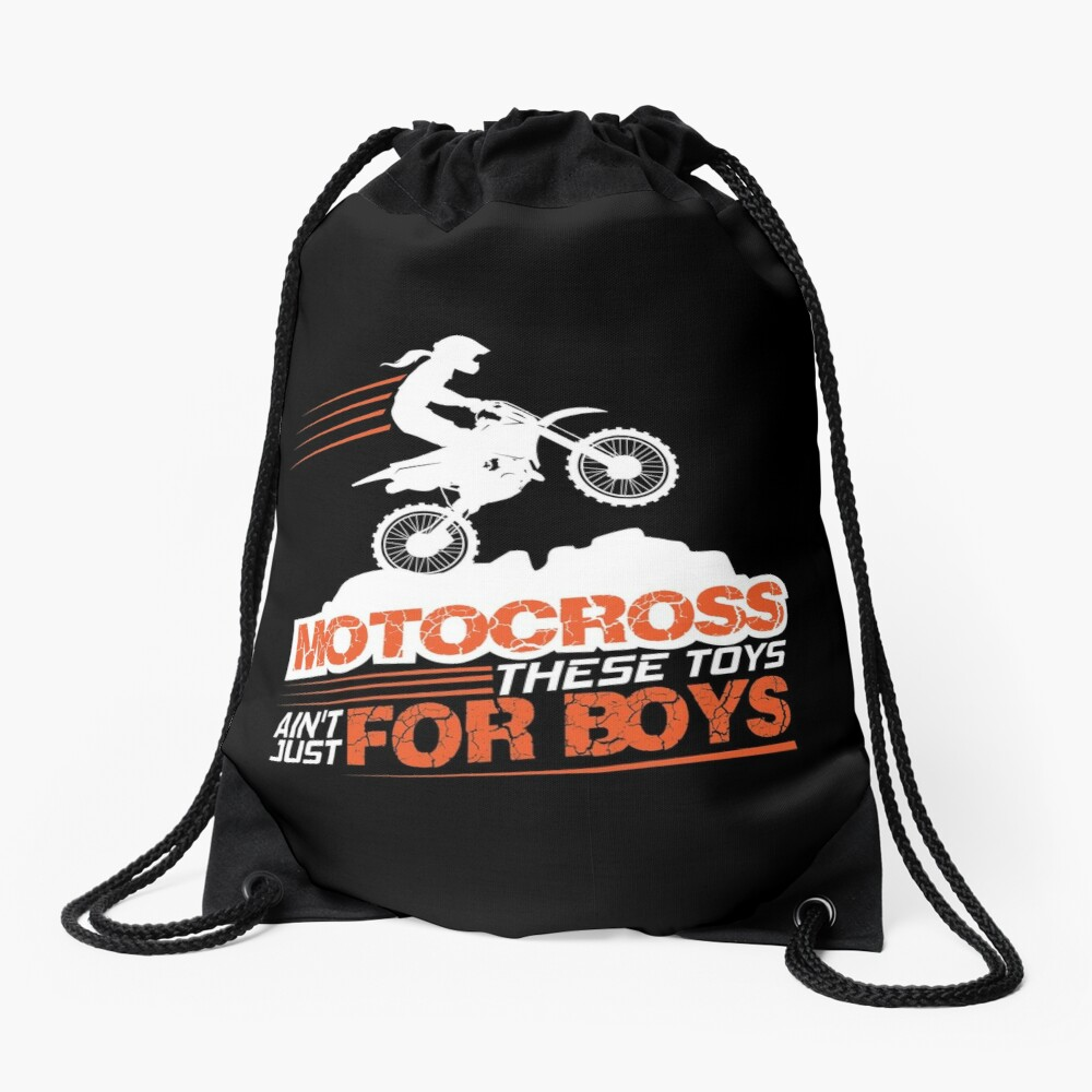Motocross These Toys Ain't Just For Boys Drawstring Bag