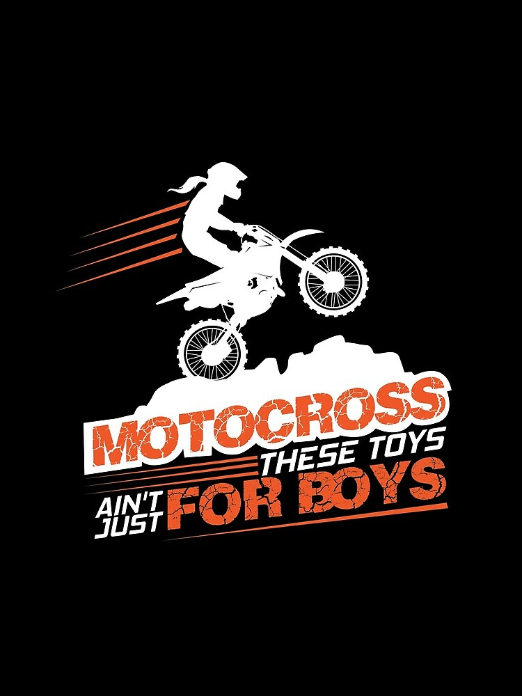 Motocross These Toys Ain't Just For Boys by vince58