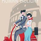 Roman Holiday! by artkarthik