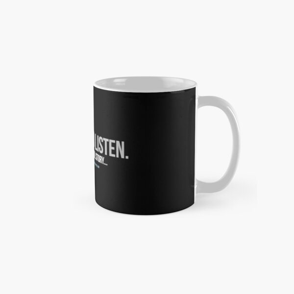 OGTA - Shut up and listen - Ah'got a really cool story... Classic Mug