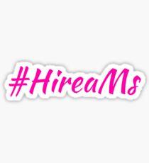 #HireaMs  Sticker
