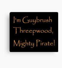 I'm Guybrush Threepwood, Mighty Pirate! Canvas Print