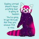 """""""Feeling Worried Doesn't Mean Anything Bad Is Going to Happen"""" Galaxy Red Panda by thelatestkate"""