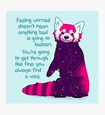 """Lámina fotográfica """"Sentirse preocupado no significa que algo malo vaya a suceder"""" Galaxy Red Panda"""