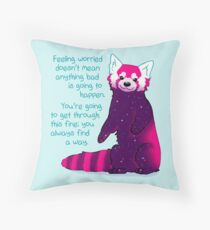 """""""Feeling Worried Doesn't Mean Anything Bad Is Going to Happen"""" Galaxy Red Panda Throw Pillow"""