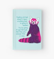 """""""Feeling Worried Doesn't Mean Anything Bad Is Going to Happen"""" Galaxy Red Panda Hardcover Journal"""