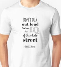 Sherlock quotes - Don't talk out loud anderson T-Shirt