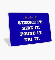 Stroke It. Ride It. Pound It. Try It. Laptop Skin