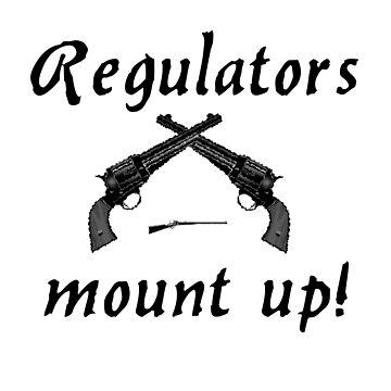 regulators - mount up by Onager