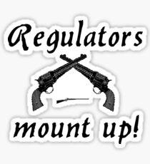 regulators - mount up Sticker
