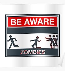Be aware zombies Poster