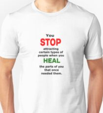 Stop Attracting wrong people T-Shirt