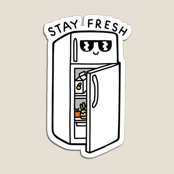 Stay Fresh Magnet