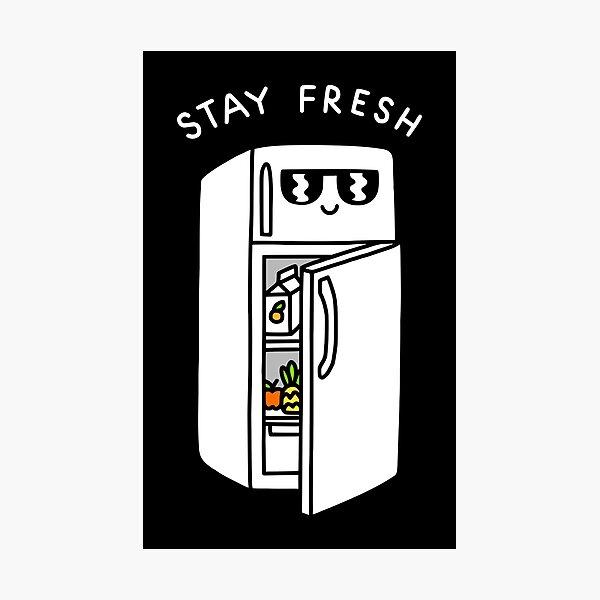 Stay Fresh Photographic Print