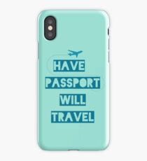 Have Passport Will Travel | backpacking iPhone Case
