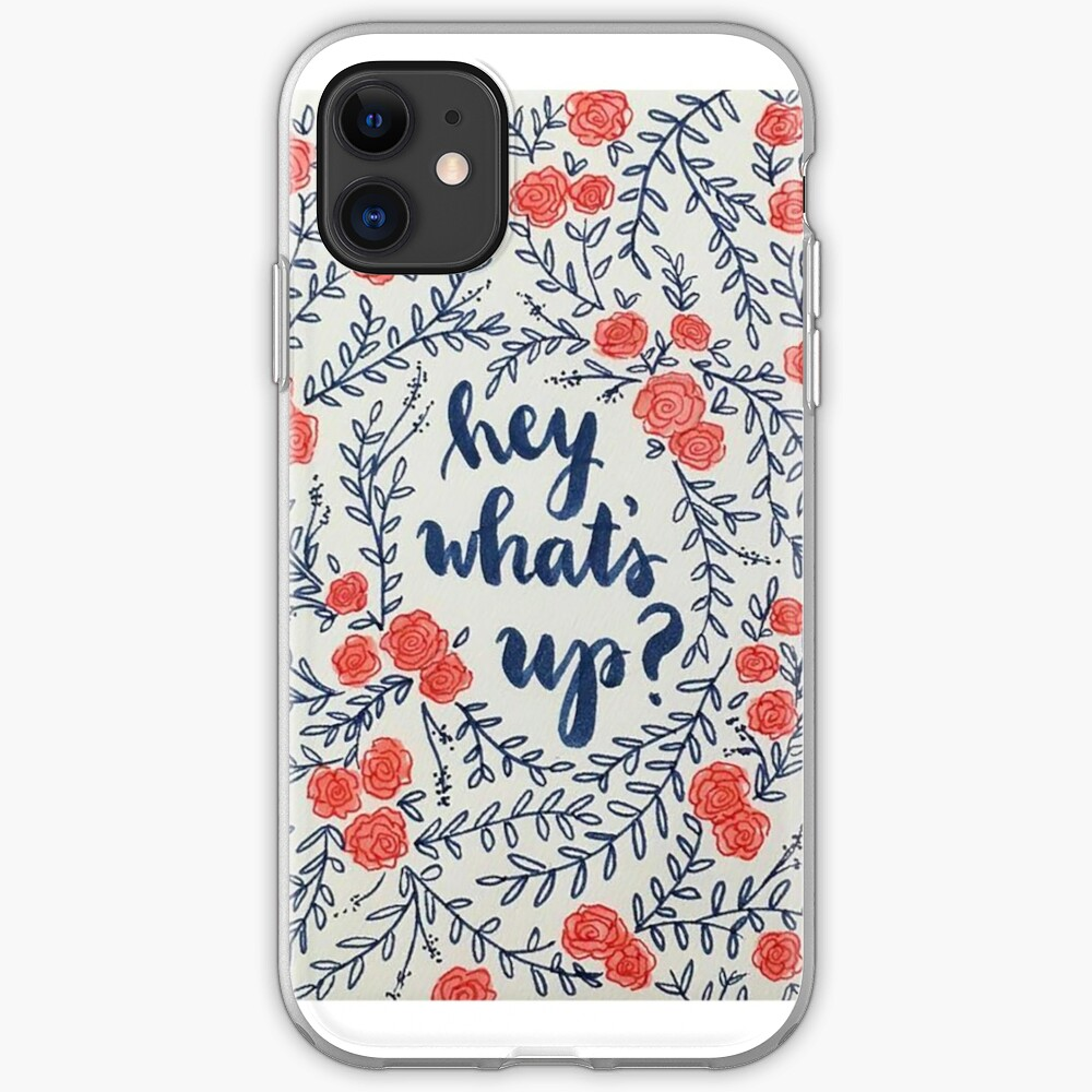 Hey what's up?  iPhone Case & Cover