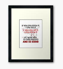 baseball saying Framed Print
