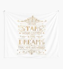 To the stars who listen - white Wall Tapestry