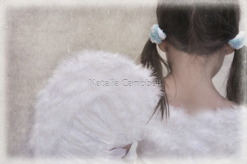 heaven must be missing an angel... by Natalia Campbell